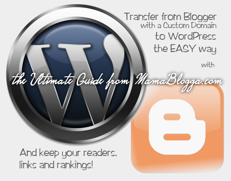 transfer from a custom domain with Blogger to WordPress